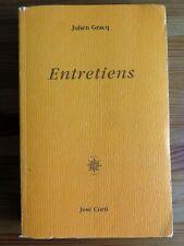 Julien Gracq, Entretiens, José Corti 2002