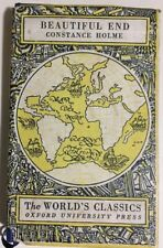 Beautiful End by Constance Holme. The World's Classics. HCDJ 1935 RARE