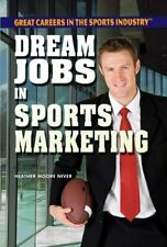 Dream Jobs in Sports Marketing  Great Careers in the Sports Industry