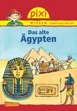 Pixi Wissen Band 73 Das alte Ägypten Ab 6 Jahren