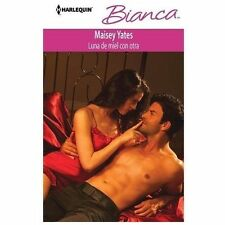 Luna De Miel Con Otra: (Honeymoon with Another) (Harlequin BiancaOne N-ExLibrary
