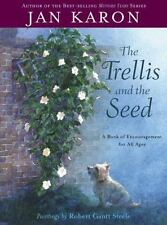 The Trellis and the Seed: A Book of Encouragement - Jan Karon Hardcover