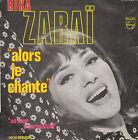 "7"" 45 TOURS FRANCE RIKA ZARAI ""Alors Je Chante / Un Mur A Jerusalem"" 1969"