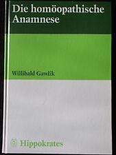 Die homöopathische Anamnese von Willibald Gawlik Hippokrates Verlag 1996
