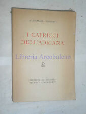 ALESSANDRO BONSANTI, I CAPRICCI DELL'ADRIANA - EDIZIONI DI SOLARIA, 1934, 1° ED.