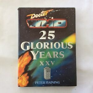 Doctor Who 25 Glorious Years XXV - Peter Haining - Hardcover - 1988