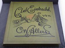 C.W.Allers Club Eintracht eine Sommerfahrt achte Auflage um 1900