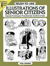 Ready-to-Use Illustrations of Senior Citizens by Tom Tierney (Paperback, 1991)