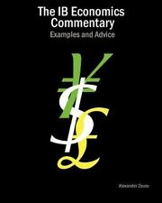 The Ib Economics Commentary: Examples and Advice (Paperback or Softback)