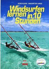 Windsurfen lernen in 10 Stunden von Kloos, Gerd, Lange, ... | Buch | Zustand gut
