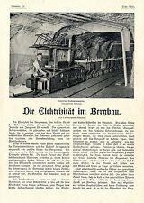 Franz Bendt Die Elekktrizität im Bergbau Grubenbahn Lokomotive Steinbohrer1901