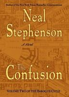 The Confusion (The Baroque Cycle, Vol. 2), Neal Stephenson, Good Condition, Book