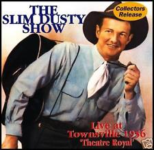 SLIM DUSTY - LIVE AT TOWNSVILLE 1956 THEATRE ROYAL CD ~ AUSTRALIAN COUNTRY *NEW*