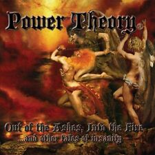POWER THEORY-Out of the Ashes, Into the Fire Savage Grace, Omen, Metal Church