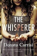 NEW The Whisperer by Donato Carrisi