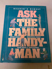 ASK THE FAMILY HANDY-MAN By Readers Digest 1999 HB