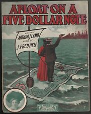 Afloat On A Five Dollar Note 1906 Large Format Sheet Music