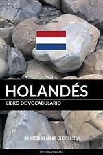 Libro de Vocabulario Holandés : Un Método Basado en Estrategia by Pinhok...