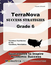 TerraNova Success Strategies Grade 6 Study Guide