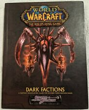 World of Warcraft The Roleplaying Game: Dark Factions | 2008 Hardcover