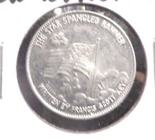 "ALUMINUM TOKEN"" STAR SPANGLED BANNER BY F.S. KEY"".SHELL'S FAMOUS FACTS AND FACES"