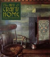 The Arts & Crafts Home, a very fine book  on the Arts & Crafts Movement by