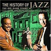 History Of Jazz, The - The Big Band Years, Various Artists, Acceptable CD