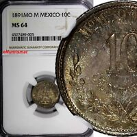 Mexico SECOND REP.Silver 1891 Mo M 10 Centavos NGC MS64 1 GRADED HIGHEST KM403.7