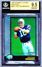 1998 PEYTON MANNING BOWMAN CHROME COLTS RC OLD LABEL BGS 9.5 ROOKIE = PSA 10!!!!