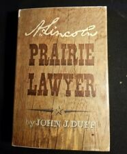A.Lincoln Prairie Lawyer, by John Duffy, 1960, 1st ed, VG, photo illustrations,