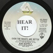 Air Supply 80s ROCK 45 (Arista 0692) Even the Nights are Better/One Step VG++/M-
