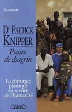 Peaux de chagrin KNIPPER  PATRICK Occasion Livre