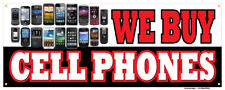 We Buy Cell Phones Banner Apple Android Smart Phones Retail Store Sign 36x96