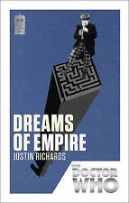 Doctor Who: Dreams of Empire: 50th Anniversary Edition by Justin Richards (Paperback, 2013)