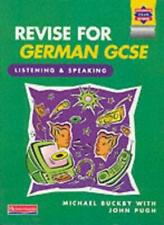 Revise for German Gcse (Heinemann Exam Success S.) By John Pugh