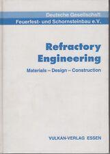 ENGENEERING Materials Design Construction REFRATTARI- 1996 – ISBN 3-8027-3145-X