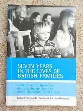 Seven Years in the Lives of British Families Social Economic Research Poverty