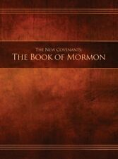 The New Covenants, Book 2 - The Book of Mormon: Restoration Edition Hardcover, 8