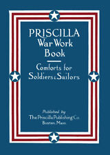 Priscilla War Work Book c.1917 Vintage Knitting Patterns for Soldier Woolies