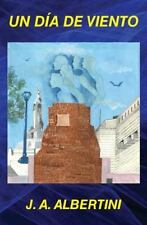 Un día de Viento by J Albertini (2014, Paperback)