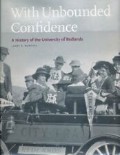 With Unbounded Confidence: A History of the Univer