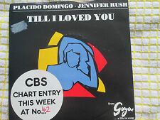 Placido Domingo Jennifer Rush ‎– Till I Loved You CBS654843 7 UK 7inch 45 Single