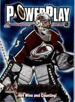 2001-02 Pacific Adrenaline Power Play Patrick Roy #9