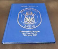 USS New York LPD 21 Commissioning Ceremony 2009 (Hardcover)