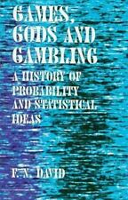 Games, Gods & Gambling: A History of Probability and Statistical Ideas-ExLibrary