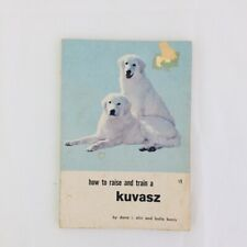 How to Raise and Train A Kuvasz Book Paperback Tfh Ds-1094 1969
