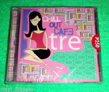 PHILIPPINES:CHILL OUT CAFE - TRE,CD,ALBUM,SEALED,RARE,lounge,JazzyPop