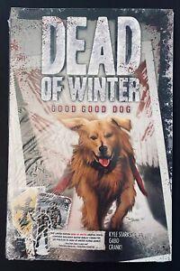 Dead Of Winter Ruckus Burley Promo Card w/ Good Dog Graphic Novel NEW & SEALED