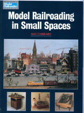 MODEL RAILROADING IN SMALL SPACES - 1998 - OOP