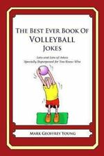The Best Ever Book of Volleyball Jokes : Lots and Lots of Jokes Specially...